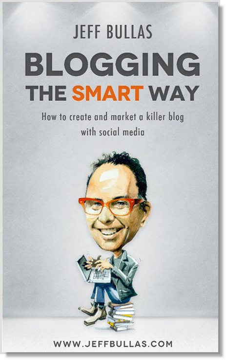 Book - Blogging the Smart Way - Jeffbullas's Blog
