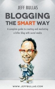 Blogging the Smart Way - How to Create and Market your Blog with Social Media