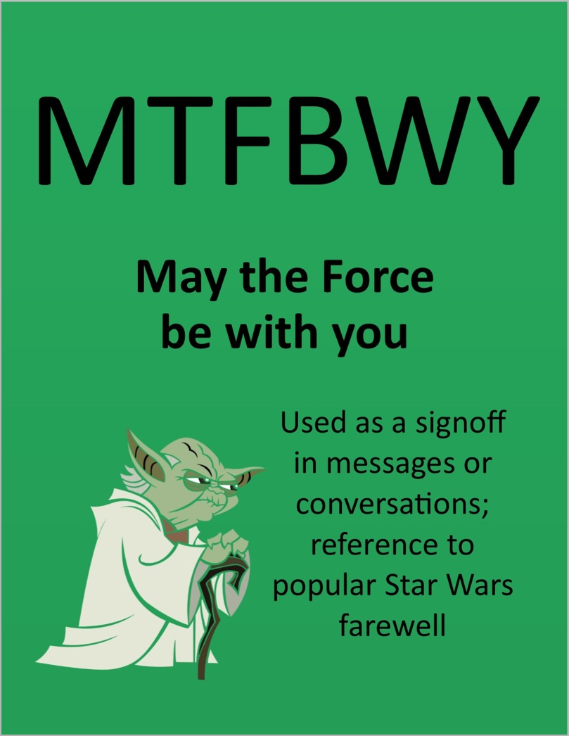 057-mtfbwy-may-the-force-be-with-you - marketing acronyms