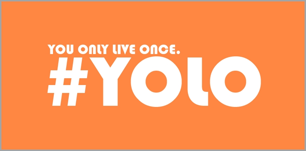 YOLO You only live once image for marketing acronyms
